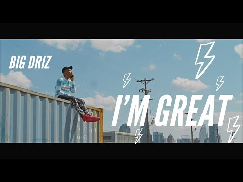 I'm Great x Big Driz (Official Music Video)